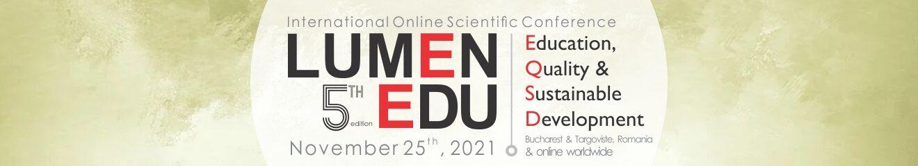 5th LUMEN EDU International Online Scientific Conference | Education, Quality & Sustainable Development | LUMEN EDU 2021